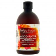 Perfect House Wood Floor Profesjonalny płyn do mycia i pielęgnacji podłóg drewnianych 500 ml